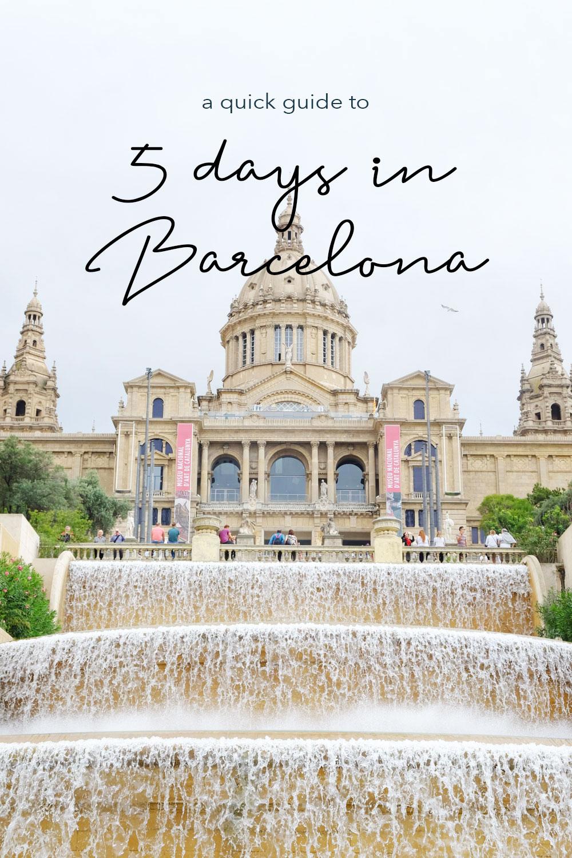 A quick guide to spending 5 days in Barcelona | The Good Living Blog #barcelona #thingstodoinbarcelona