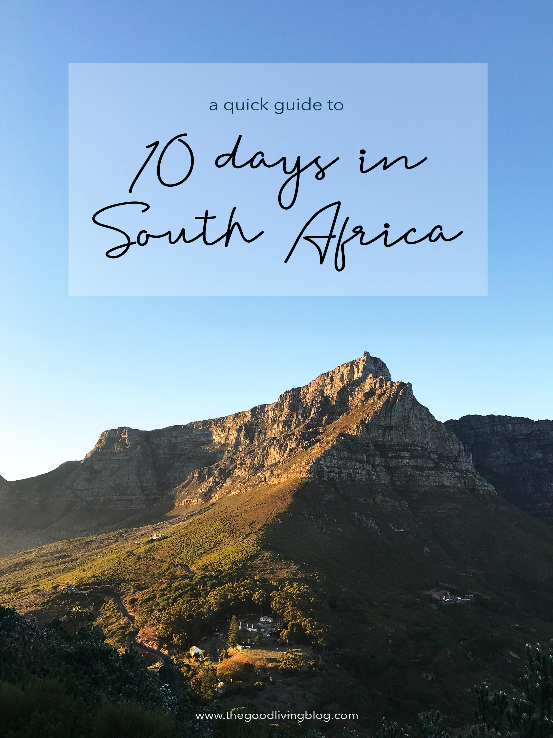 A quick guide to spending 10 days in South Africa. #travel #southafrica #10daysinsouthafrica #capetown #safari #krugernationalpark #franschhoek